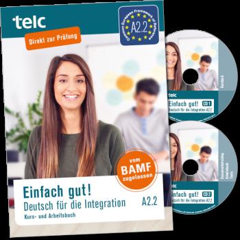 Einfach gut! Deutsch für die Integration A2.2 Coursebook with integrated workbook