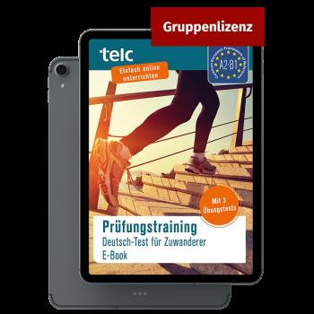 Prüfungstraining Deutsch Test für Zuwanderer E-Book Mehrfachlizenz