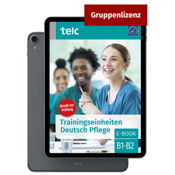 Trainingseinheiten Deutsch B1·B2 Pflege E-Book Gruppenlizenz