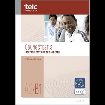 Deutsch-Test für Zuwanderer A2-B1, Übungstest Version 3, Heft