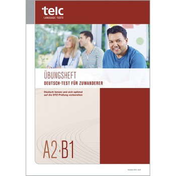 Deutsch-Test für Zuwanderer A2-B1, Übungsheft