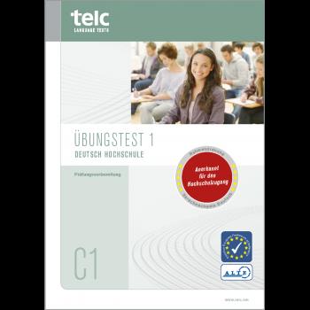 telc Deutsch C1 Hochschule, Übungstest Version 1, Heft