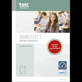 telc Deutsch C1 Hochschule, Übungstest Version 2, Heft