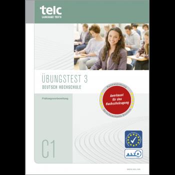 telc Deutsch C1 Hochschule, Übungstest Version 3, Heft
