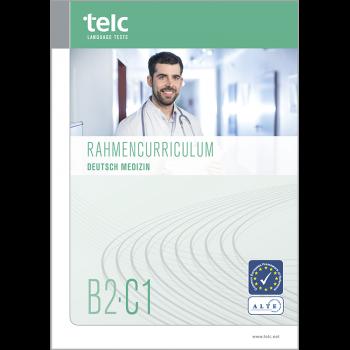 telc Deutsch B2-C1 Medizin, Rahmencurriculum