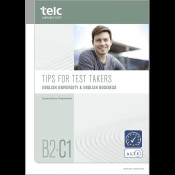 telc English B2-C1 University, Tipps zur Prüfungsvorbereitung