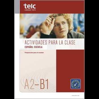 Actividades para la clase, Español A2-B1 Escuela
