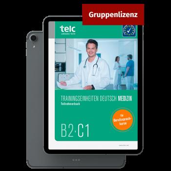 Trainingseinheiten Deutsch B2·C1 Medizin E-Book Gruppenlizenz