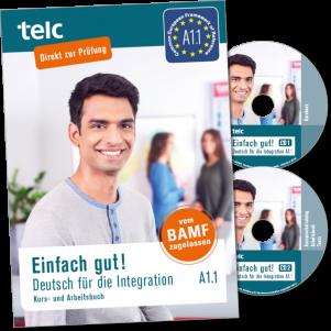 Einfach gut! Deutsch für die Integration A1.1 Coursebook with integrated workbook