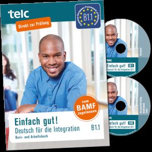Einfach gut! Deutsch für die Integration B1.1 Coursebook with integrated workbook