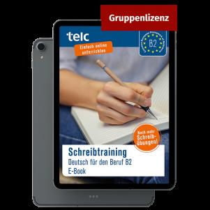 Schreibtraining Deutsch für den Beruf B2 E-Book (group licence)