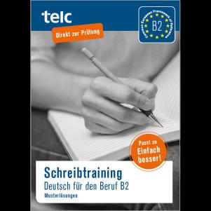 Schreibtraining Deutsch für den Beruf B2, Musterlösungen
