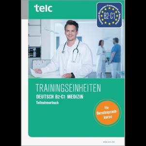 Training modules telc Deutsch B2·C1 Medizin Coursebook