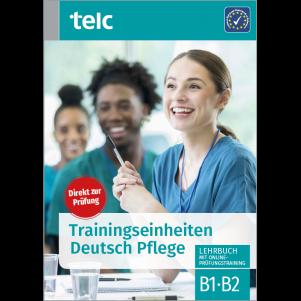 Training modules telc Deutsch B1·B2 Pflege Coursebook