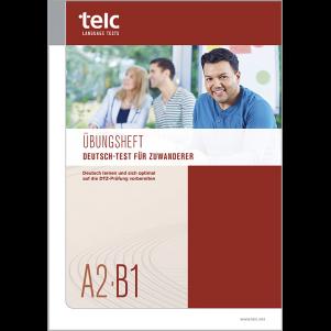 Deutsch-Test für Zuwanderer A2-B1, Workbook