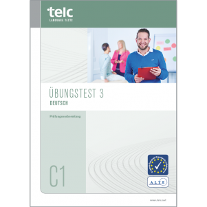 Übungstest 3, telc Deutsch C1 (Modifiziertes Format 2016)