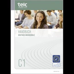 telc Deutsch C1 Hochschule, Examination Handbook