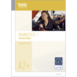 telc Deutsch A2+ Beruf, Mock Examination version 1, booklet