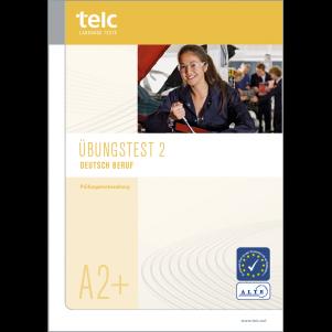 telc Deutsch A2+ Beruf, Mock Examination version 2, booklet