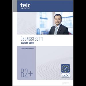 telc Deutsch B2+ Beruf, Mock Examination version 1, booklet