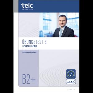 telc Deutsch B2+ Beruf, Mock Examination version 3, booklet