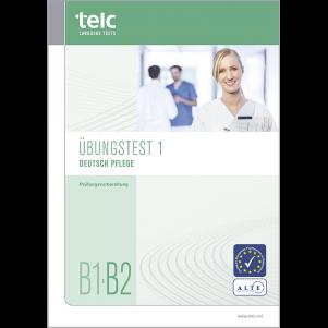 telc Deutsch B1-B2 Pflege, Mock Examination version 1, booklet