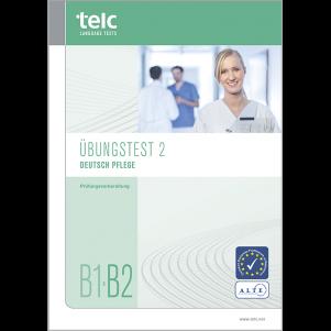 telc Deutsch B1-B2 Pflege, Mock Examination version 2, booklet