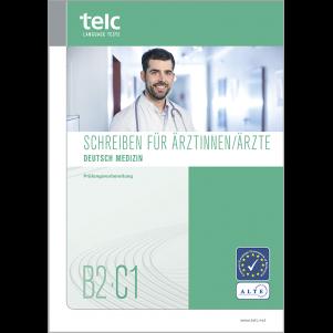 telc Deutsch B2-C1 Medizin, Writing Tasks