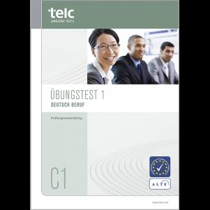 telc Deutsch C1 Beruf, Übungstest Version 1, Heft
