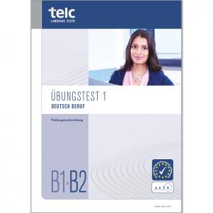 telc Deutsch B1·B2 Beruf, Mock Examination version 1, booklet