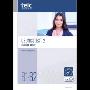 telc Deutsch B1·B2 Beruf, Mock Examination version 2, booklet