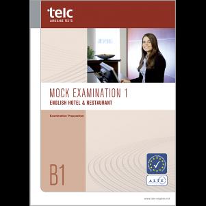 telc English B1 Hotel & Restaurant, Mock Examination version 1, booklet