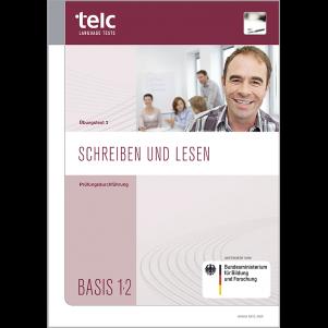 telc Schreiben und Lesen Basis 1·2, interim test version 2, Examiner's Manual