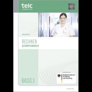 telc Rechnen Basis 3 Altenpflegehilfe, Mock Examination version 1, booklet
