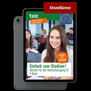 Einfach zum Studium! Deutsch für den Hochschulzugang C1 E-Book Individual licence