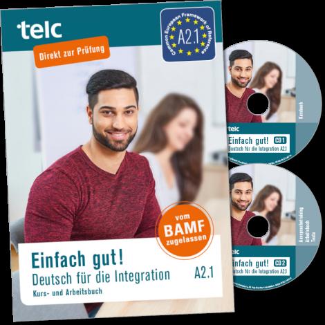 Einfach gut! Deutsch für die Integration A2.1 Coursebook with integrated workbook