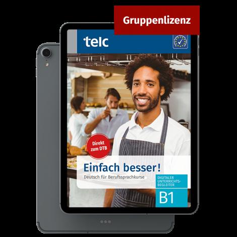 Einfach besser! Deutsch für Berufssprachkurse B1 Digitaler Unterrichtsbegleiter Gruppenlizenz