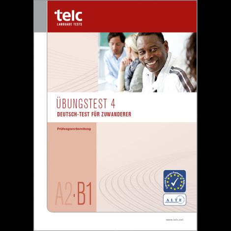 Deutsch-Test für Zuwanderer A2-B1, Übungstest Version 4, Heft