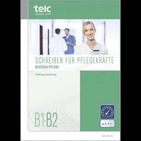 telc Deutsch B1-B2 Pflege, Writing Tasks