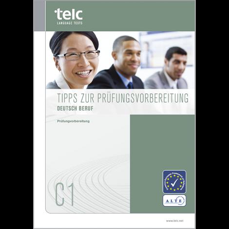 telc Deutsch C1 Beruf, Tips for Test Takers