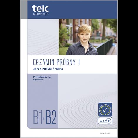 telc Język polski B1-B2 Szkoła, Mock Examination version 1, booklet