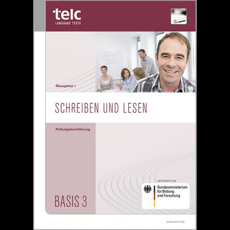 telc Schreiben und Lesen Basis 3, Zwischentest Version 1, Prüfungsdurchführung