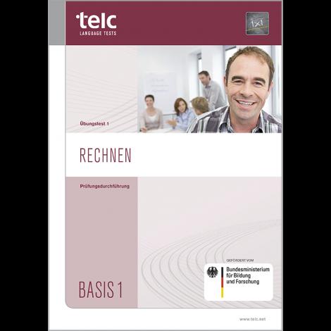 telc Rechnen Basis 1, Zwischentest Version 1, Prüfungsdurchführung