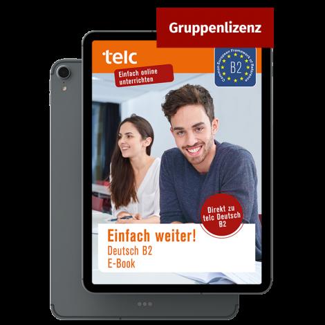 Einfach weiter! Deutsch B2 E-Book Group licence